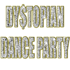Dystopian Dance Party