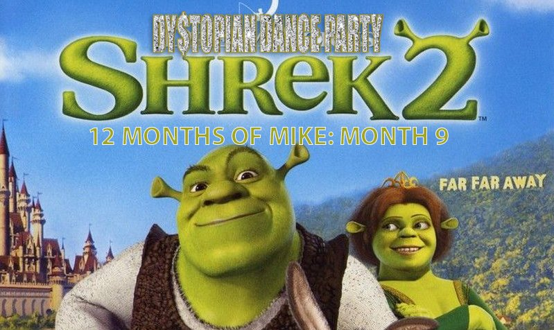 12 Months of Mike Month 9: Shrek 2