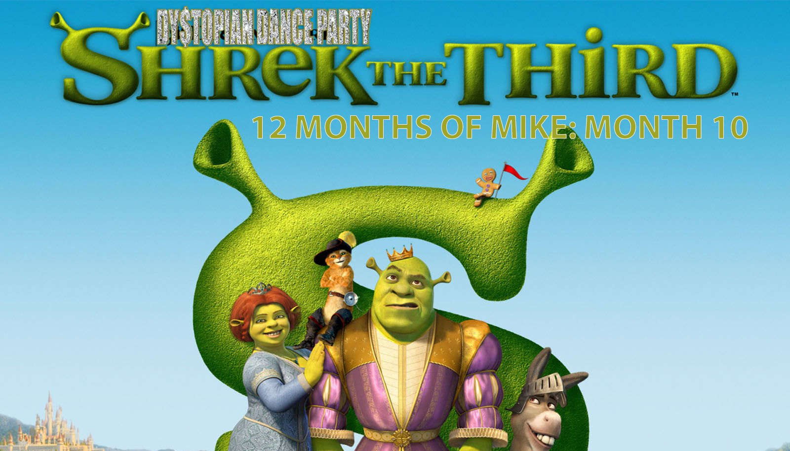 12 Months of Mike Month 10: Shrek the Third
